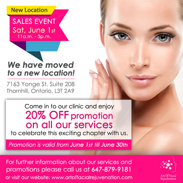 Art Of Facial New Location Promotions Banner Art Of Facial Rejuvenation Clinic In Toronto